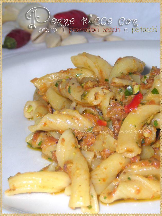 Penne ricce con pesto di pomodori secchi e pistacchi (Pasta with pesto ...