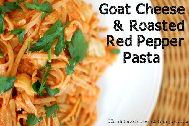 Goat Cheese & Roasted Red Pepper Pasta. I think I would just crumble ...