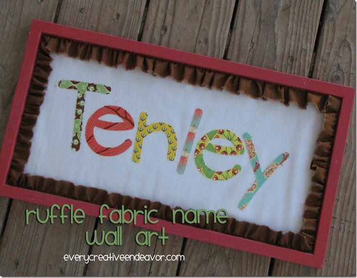 Every Creative Endeavor: Ruffle Fabric Name Wall Art {Tutorial}