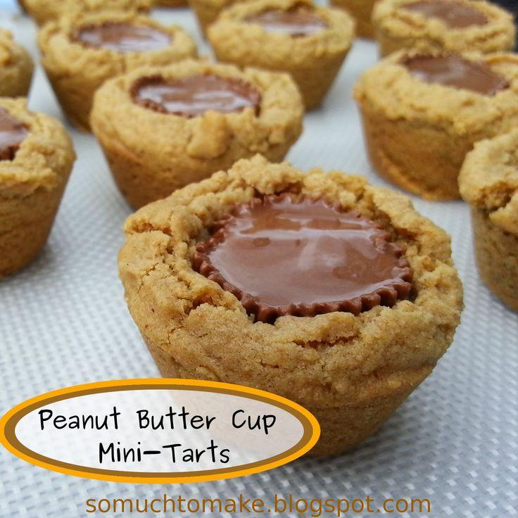 Butter Cup Mini Tarts; Peanut Butter cookie shell, peanut butter cup ...