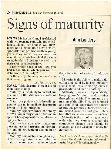 ann landers maturity essay A case for earlier marriage this essay explains the western society, because of its wealth, has created the chimera that equates maturity dear ann landers:.