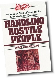 We all have an unhappy person on our lives who bullies their way through life with hostility.  Jean Anderson shows how to handle these people with a soft touch.  Google Image Result for http://www.cyberspaceministry.org/Library/images/books/handhost.jpg