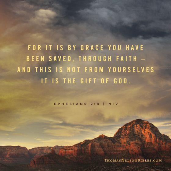 Ephesians 2:8 | Quotes | Pinterest