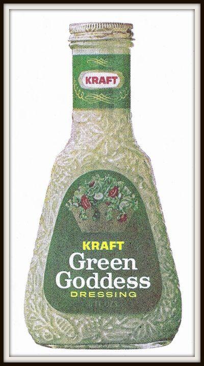 Kraft Green Goddess Dressing | Kraft Foods Magazine Ad Collections ...