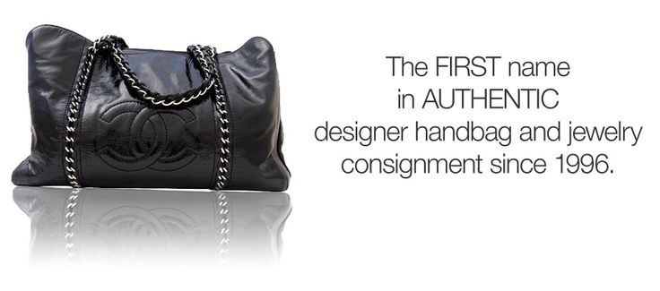 The FIRST name in AUTHENTIC designer handbag and jewelry consignment