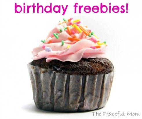 Birthday Freebies! --The Peaceful Mom