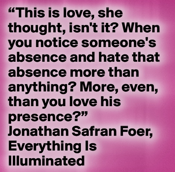 i love you quote everything is illuminated love quotes