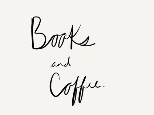 Books and Coffee are totally me