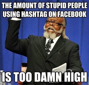 hashtags do not belong on Facebook.