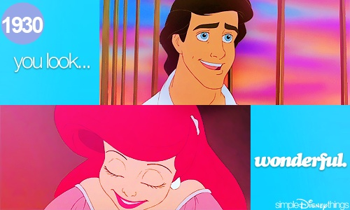 you look...wonderful (yes you do, Prince Eric...favorite prince!)