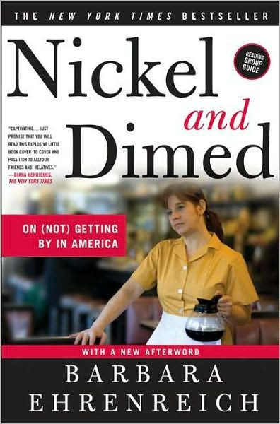 nickeled and dimed in america journal The paperback of the nickel and dimed: on (not) getting by in america by barbara ehrenreich at barnes & noble free shipping on $25 or more.