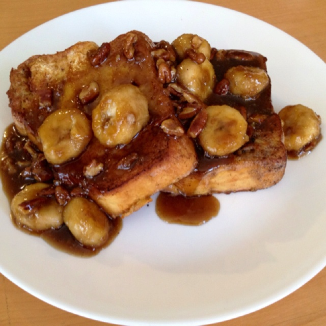 Bananas Foster French Toast | Deliciousness | Pinterest