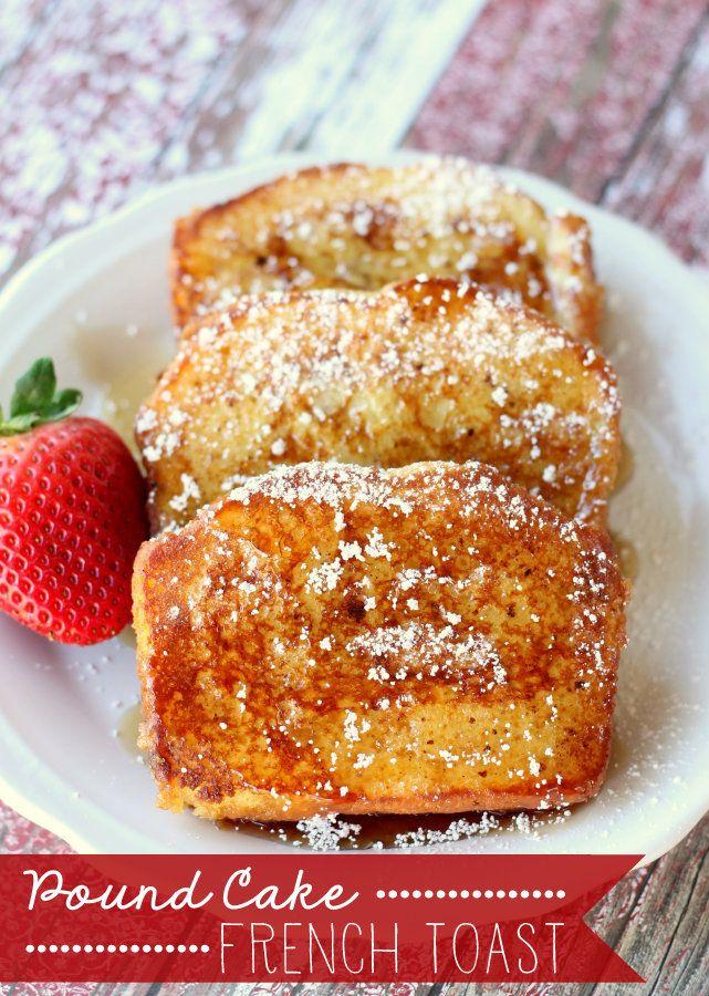 Pound Cake French Toast...using Sarah Lee Pound Cake