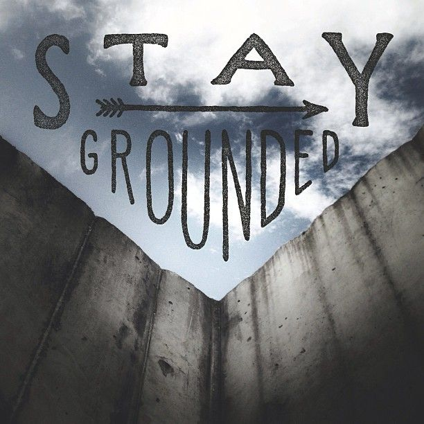 Stay Grounded by Zachary Smith