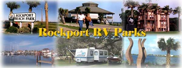 Rockport RV Parks - Directory of RV Parks - Rockport, Texas