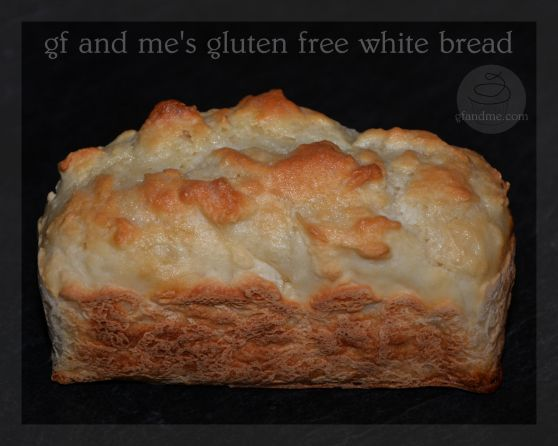gluten free white bread. gf and me | gluten free breads for vasa | Pi ...