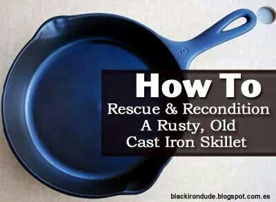 reconditioning rusty iron skillet favorite recipes pinterest. Black Bedroom Furniture Sets. Home Design Ideas