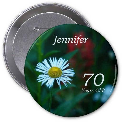 70 Years Old, White Wildflower Button (Pin). Matching greeting cards ...