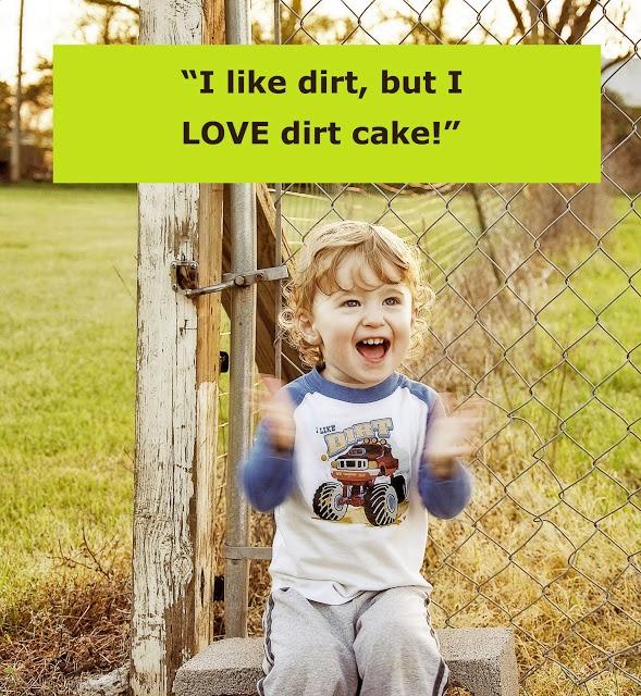 Mississippi Kitchen: Dirt Cake | Beautiful Babycakes | Pinterest