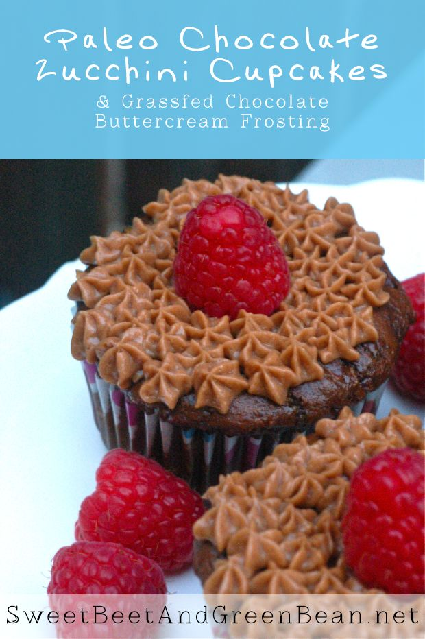 Paleo Chocolate Zucchini Cupcakes with Grassfed Buttercream Frosting ...