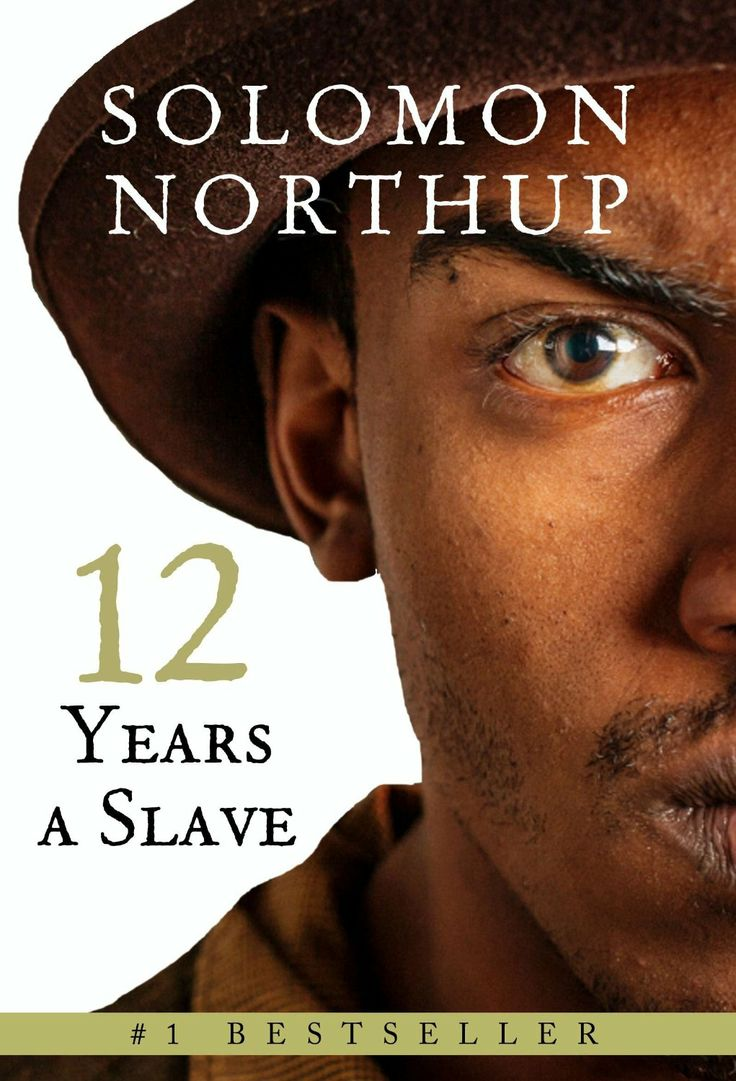 twelve years a slave solomon northup About twelve years a slave now the major motion picture that won the 2014 academy award for best picture, starring chiwetel ejiofor, michael fassbender, and lupita.