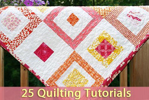 25 quilting tutorials