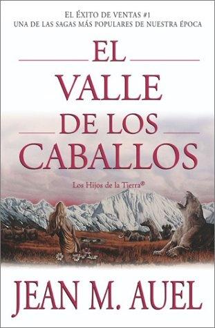 El valle de los caballos libros que vale la pena leer - El valle de los caballos ...