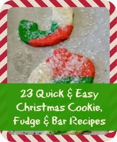 23 Quick & Easy Christmas Cookie, Fudge, Brownie and Bar #Recipes