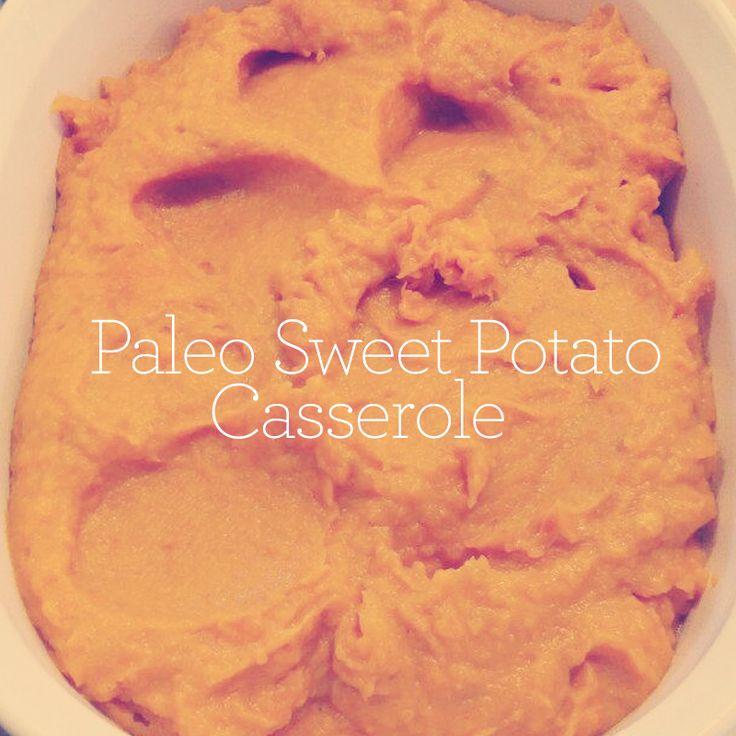 Paleo Sweet Potato Casserole, A Sweet Thanksgiving Side
