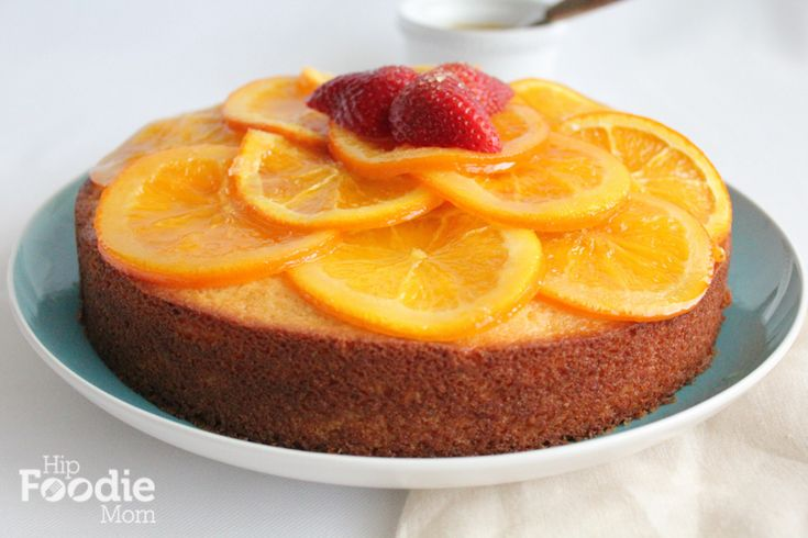 olive oil cake with candied orange marmalade hip foodie mom