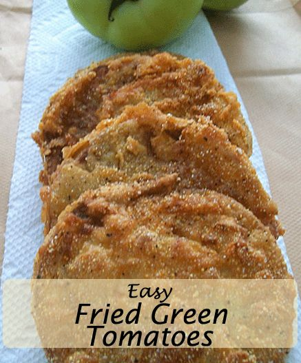 Easy Fried Green Tomatoes | Favorite Recipes | Pinterest