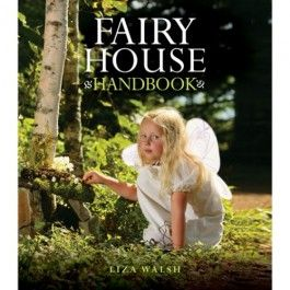 Fairy House Handbook is full of inspiration for children to create magical fairy houses out of found objects from nature, such as twigs, moss, bark, stones, acorns, pinecones, and so forth. $14.95