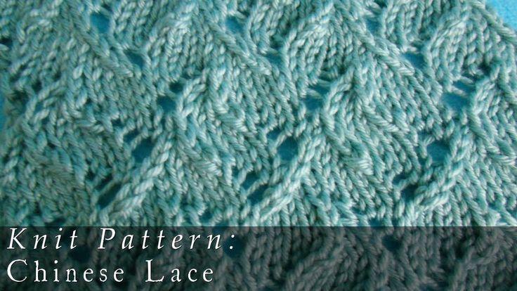 Chinese Lace Pattern { Knit } Knitting & Crochet Pinterest