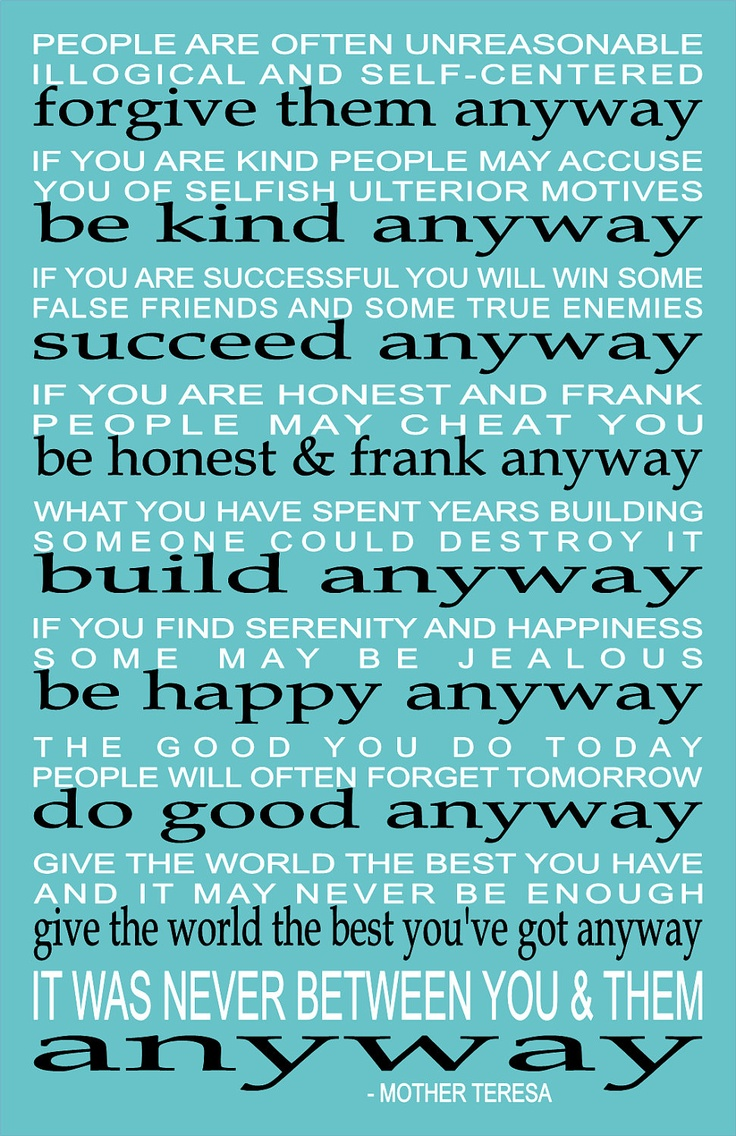Do It Anyway - Inspirational prints quote by Mother Teresa Typography Wall Art Poster Print-AQUA 11 x 17. $24.00, via Etsy.