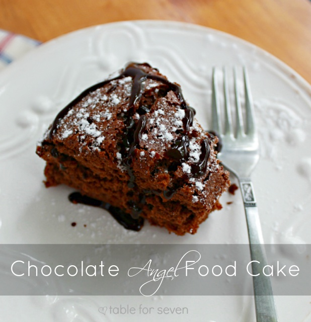 Table for 7: Fat Free Chocolate Angel Food Cake #chocolate # ...