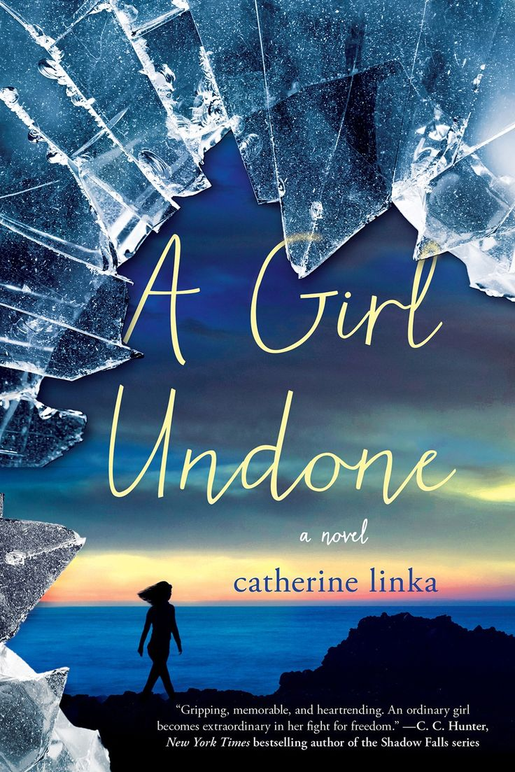 A Girl Undone (The Girl Called Fearless Series, #2) - Catherine Linka