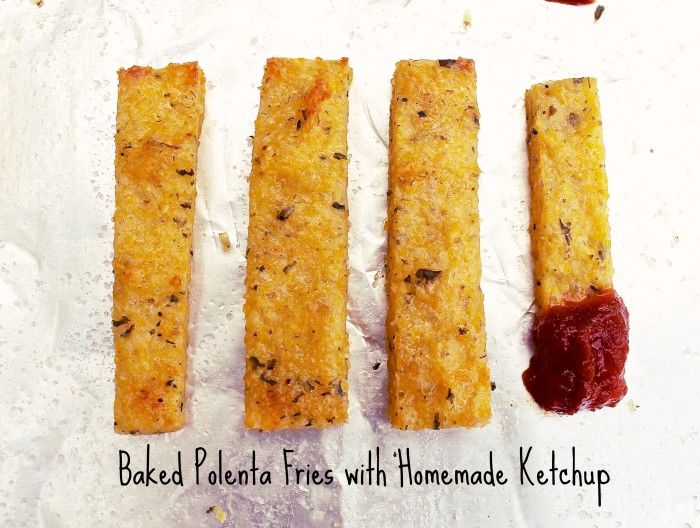 Baked Polenta Fries with Homemade Ketchup