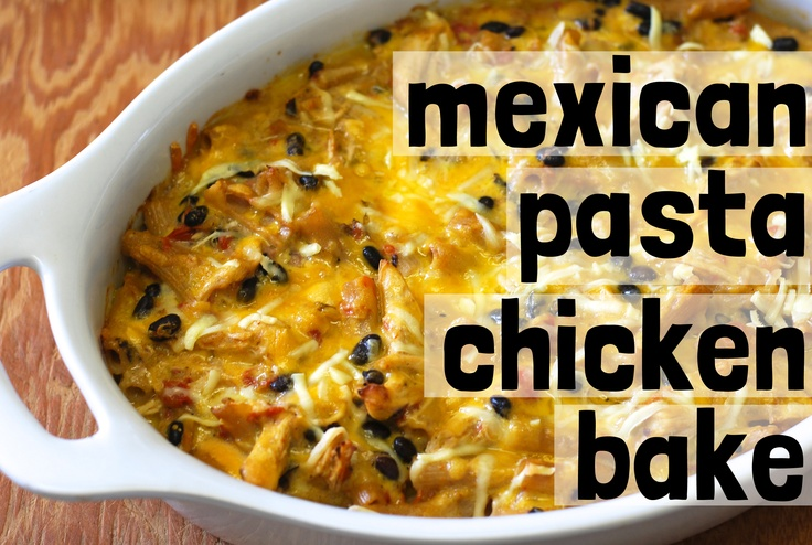 Last-minute mexican pasta chicken bake #dinner #recipes CHECK YOUR ...