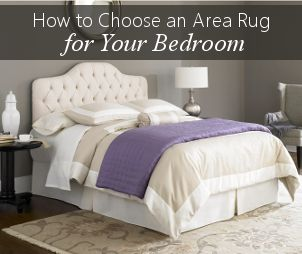 How To Choose A Bedroom Area Rug Home Pinterest