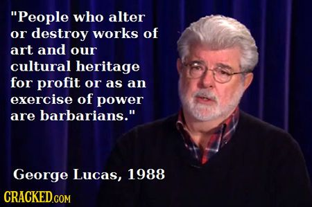 works notable quotable george lucas failure