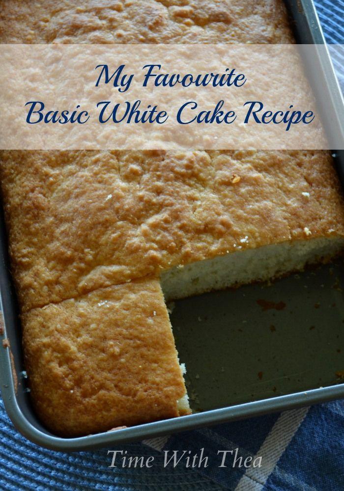 My Favourite Basic White Cake | Recipe