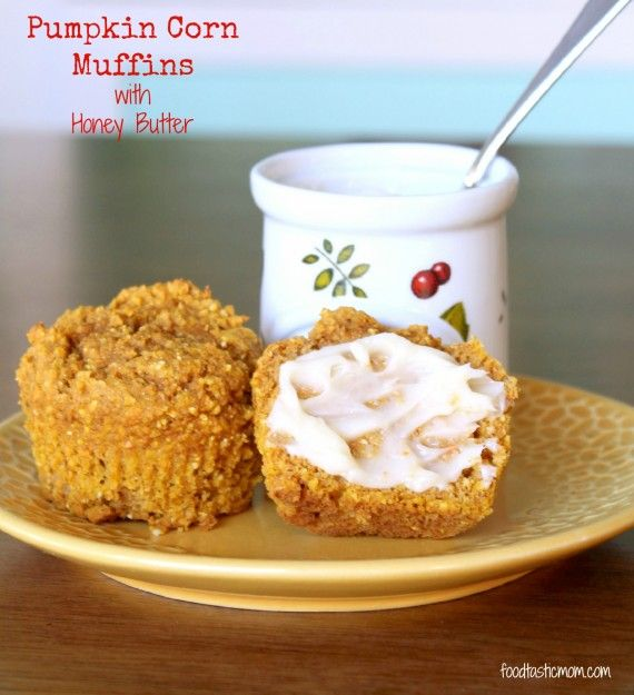 Pumpkin Corn Muffins with Honey Butter - great addition to ...