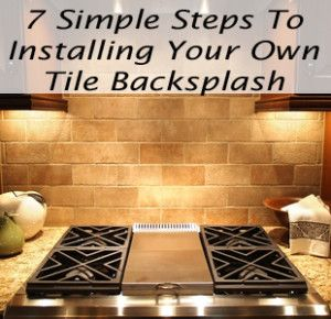 Pin by kia keeling on around the house tips pinterest - Basic ideas to enhance your home by installing backsplash tiles ...