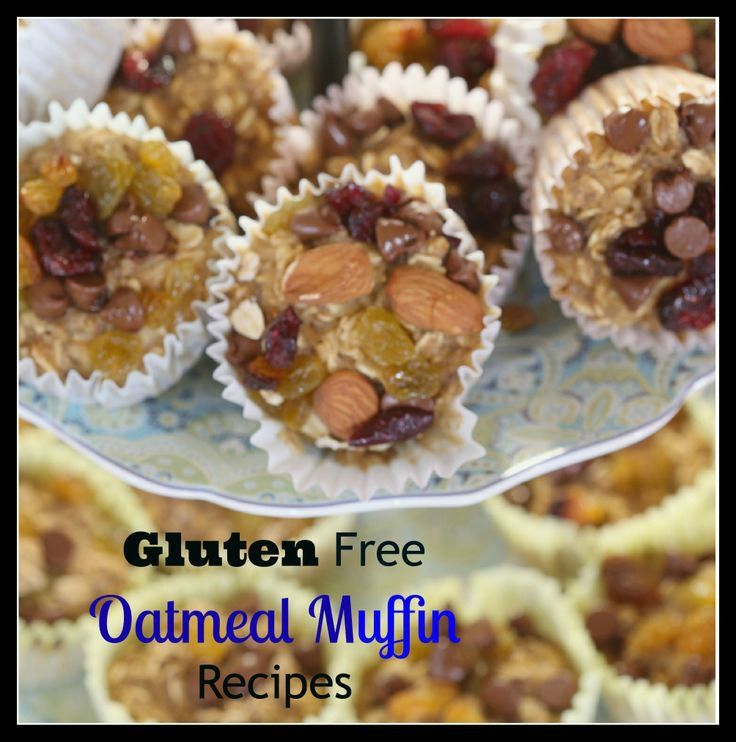 Gluten Free Oatmeal Muffin | Recipes We Love | Pinterest