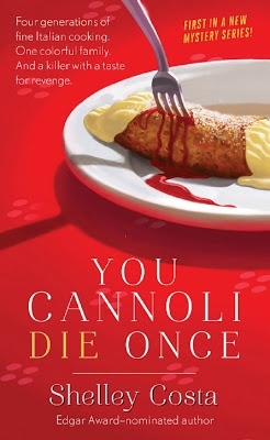You Cannoli Die Once by Shelley Costa @Terisa Anderson Anderson Chevreaux-Pittaway Lovers Kitchen