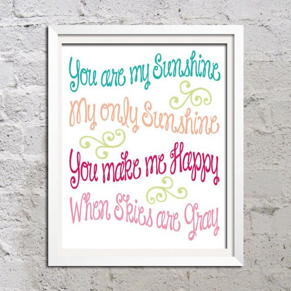 You Are My Sunshine Pink Green Turquoise 11x14 Print Poster Wall Art Child or Nursery Home Decor Gift Quote Picture Curly Swirl Font. $20.00, via Etsy.