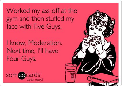 I almost did this tonight.  But instead I ate a chicken bowl and came home and created this e card funny!!!  lol.