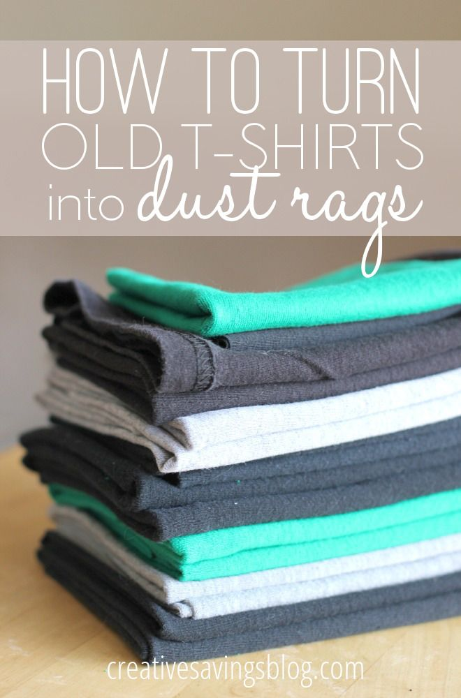 Ever wondered what to do with tees that were stained, had holes, and generally weren't good enough to donate? This tutorial teaches you how to turn old t-shirts into dust rags, and includes the secret to getting crisp edges every time! ----- Don't click the link. Here's how you do it: make a cut, and rip. anywhere. It's a DUST RAG. You don't need crisp edges.  Or a pin! ~Lyz