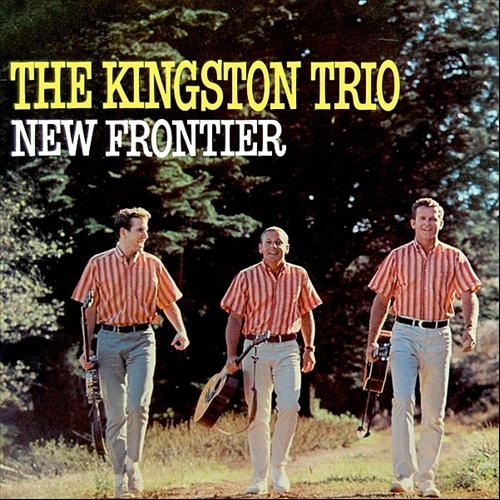 The Kingston Trio New Frontier
