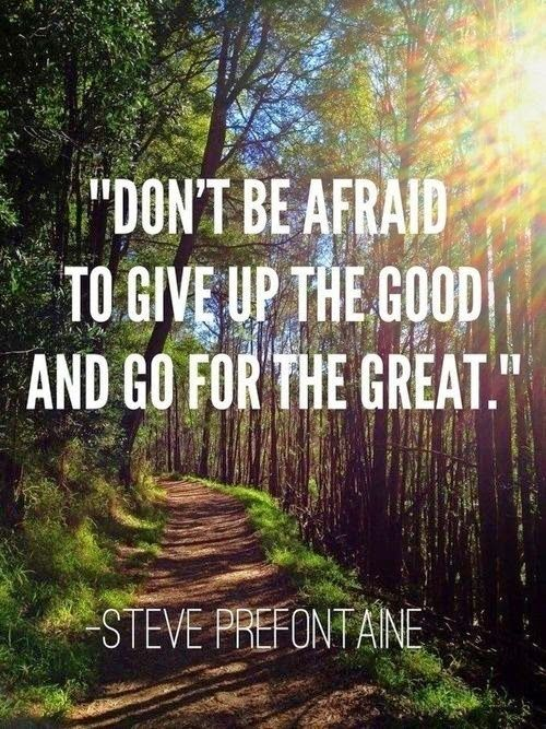 Get out of your comfort zone....and go for the great. Thoughts, Fit, Remember This, Afraid, Motivation Quotes, Steve Pre...